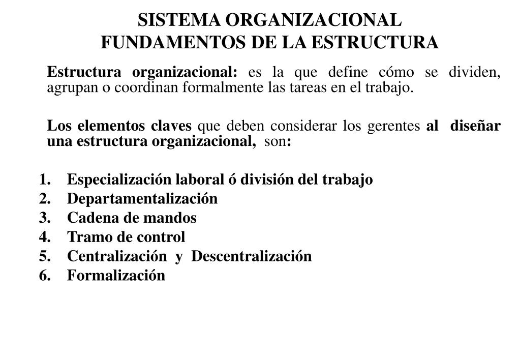Ppt Sistema Organizacional Fundamentos De La Estructura