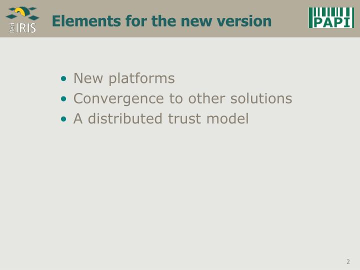 Elements for the new version