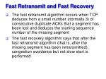 fast retransmit and fast recovery