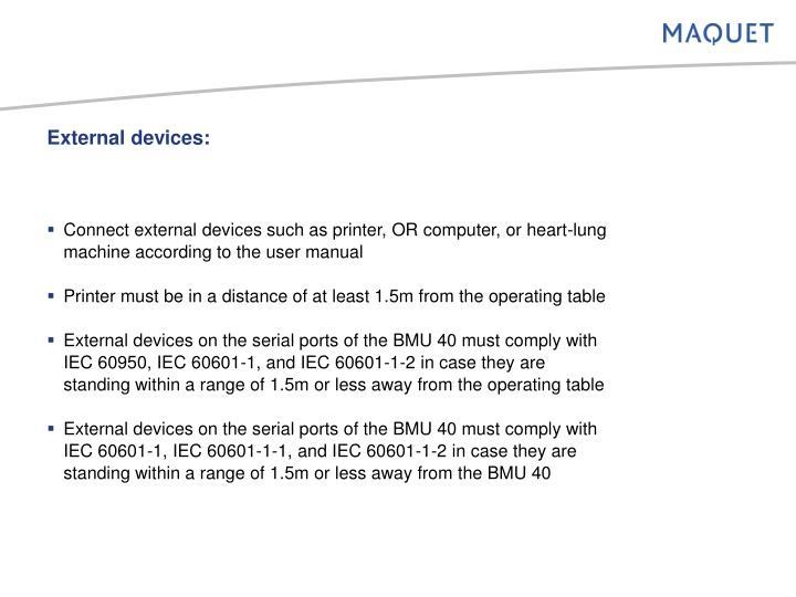 External devices: