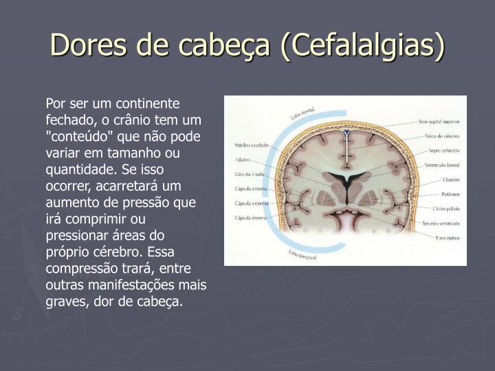 Dores de cabeça (Cefalalgias)