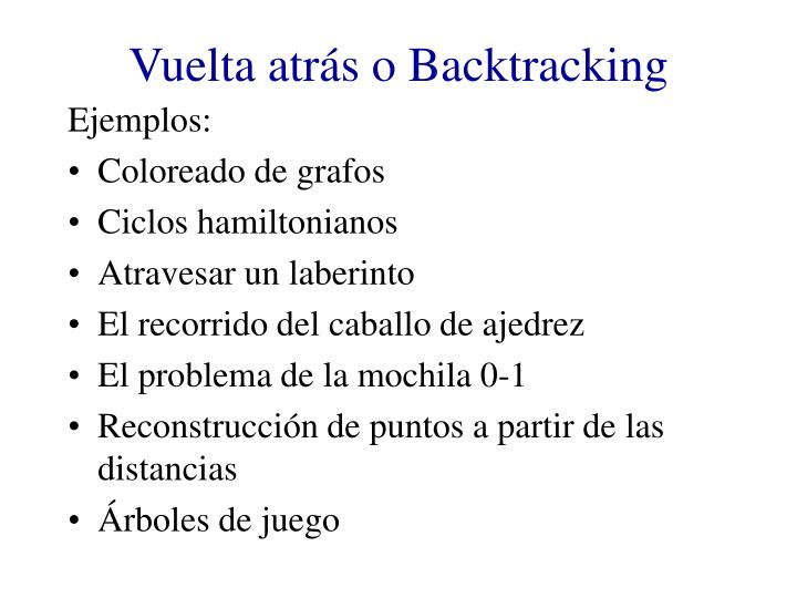Vuelta atrás o Backtracking