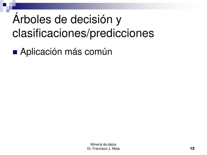 Árboles de decisión y clasificaciones/predicciones