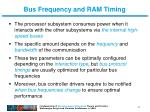 bus frequency and ram timing