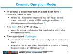 dynamic operation modes