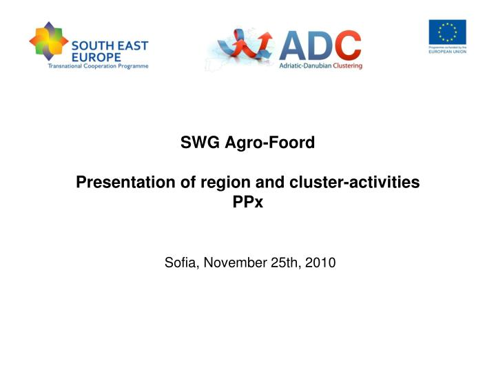 swg agro foord presentation of region and cluster activities ppx n.
