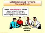 establishing and revising standard costs1