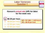labor variances question 11