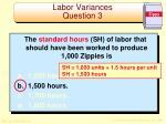 labor variances question 31