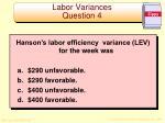 labor variances question 4