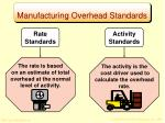 manufacturing overhead standards