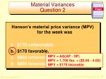 material variances question 21