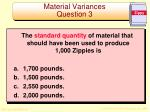 material variances question 3