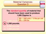 material variances question 31
