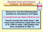standard costs and variance analysis an illustration1