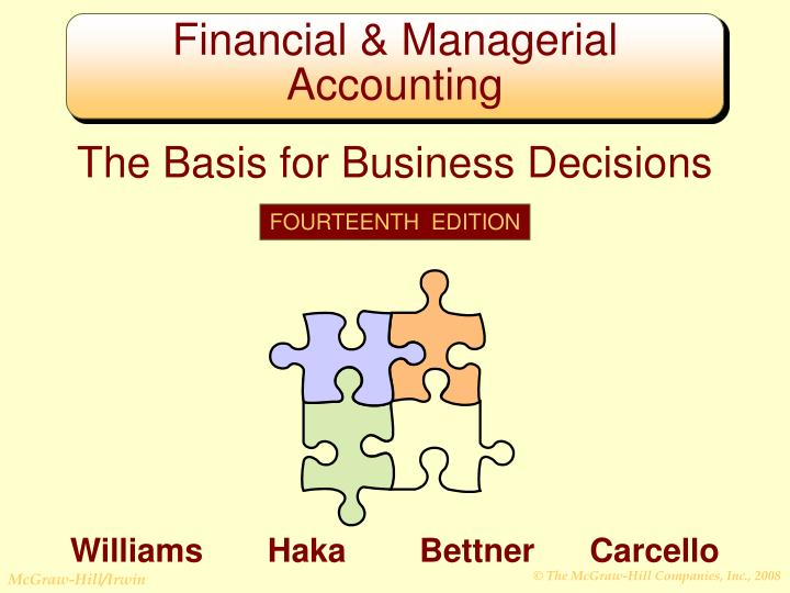 the basis for business decisions