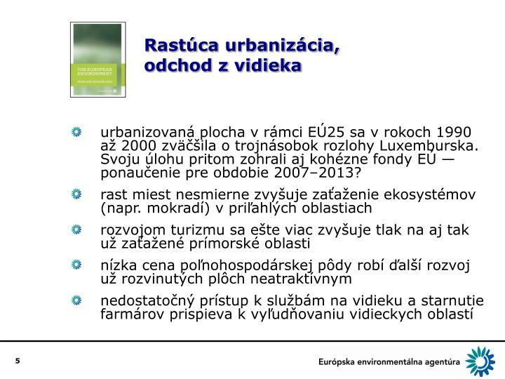 Rastúca urbanizácia,