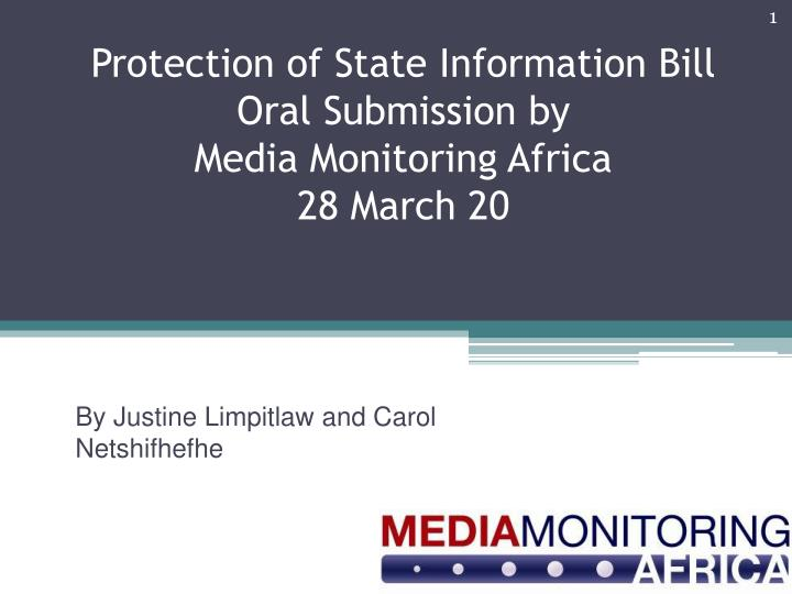 protection of state information bill oral submission by media monitoring africa 28 march 20 n.