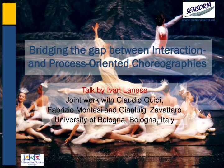 Bridging the gap between interaction and process oriented choreographies