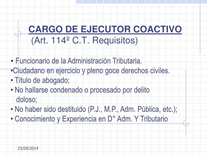 CARGO DE EJECUTOR COACTIVO