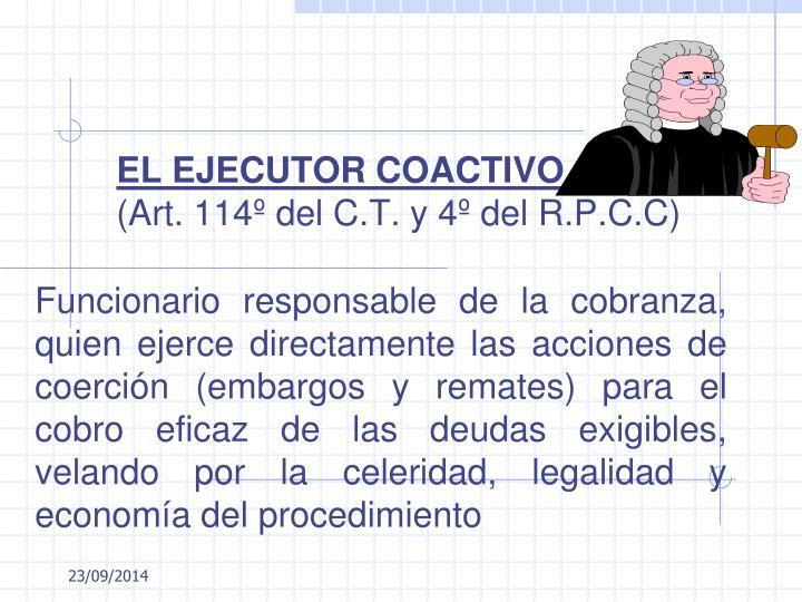 EL EJECUTOR COACTIVO