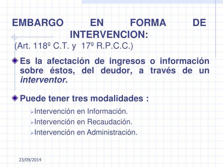 EMBARGO EN FORMA DE INTERVENCION: