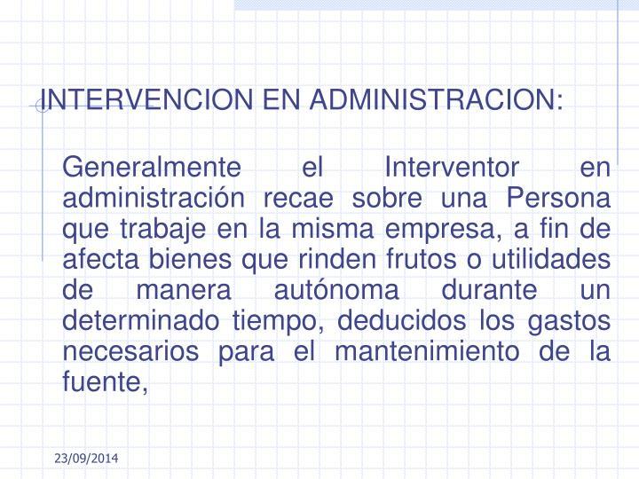INTERVENCION EN ADMINISTRACION: