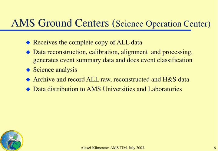 AMS Ground Centers (
