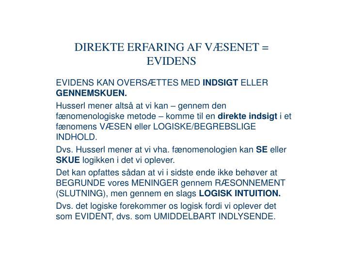 DIREKTE ERFARING AF VÆSENET =