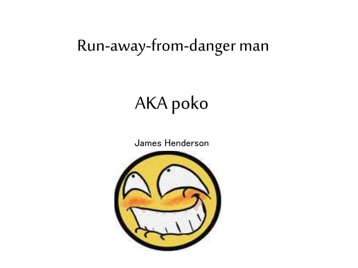 Run-away-from-danger man