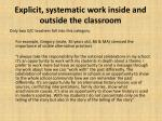 explicit systematic work inside and outside the classroom