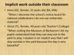 implicit work outside their classroom