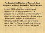 the sociopolitical context of research loud memories and loud silences in a divided society2