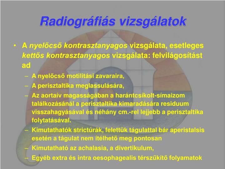 Radiográfiás vizsgálatok