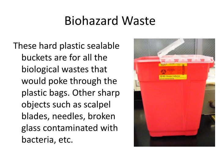 Biohazard Waste