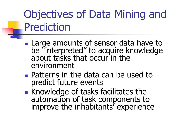 Objectives of data mining and prediction