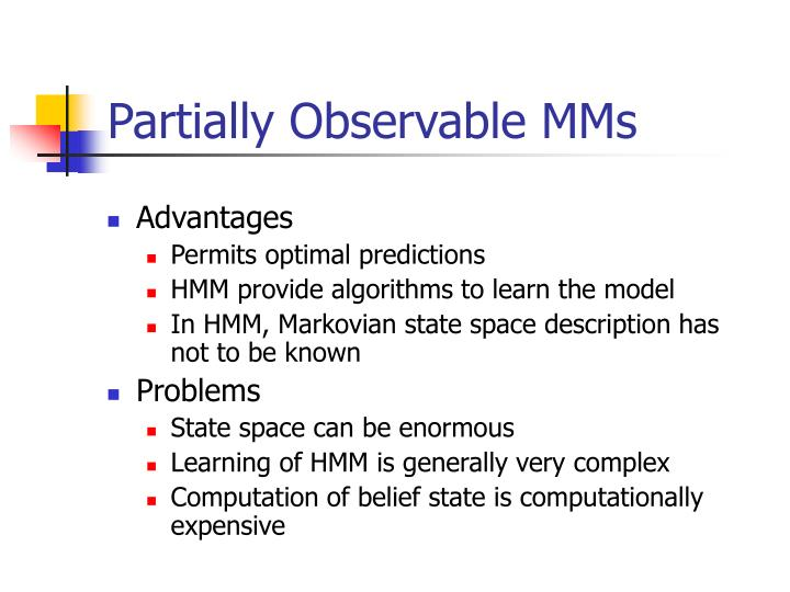 Partially Observable MMs