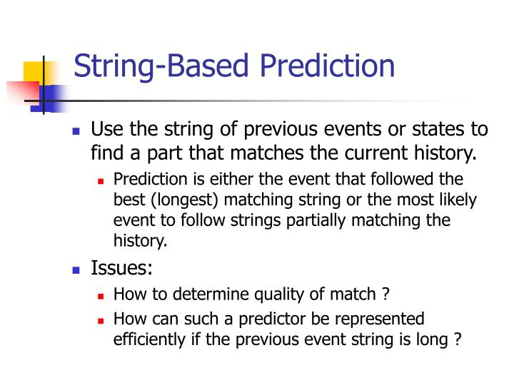 String-Based Prediction