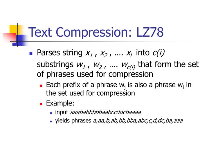 Text Compression: LZ78