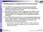 multipurpose collaborative environment