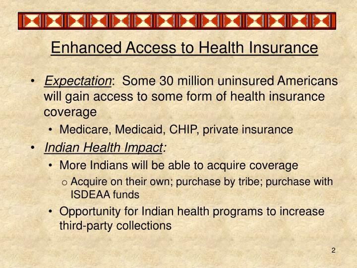 Enhanced Access to Health Insurance