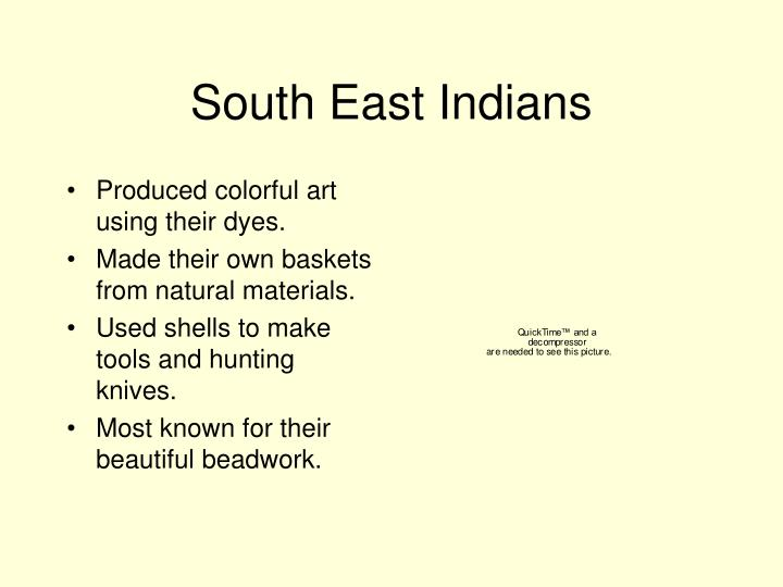 South East Indians