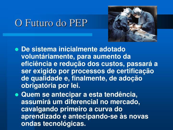 O Futuro do PEP