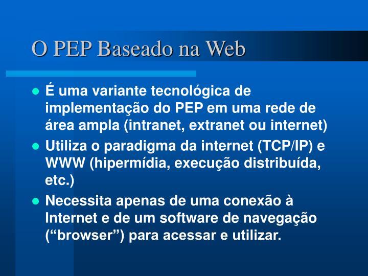 O PEP Baseado na Web