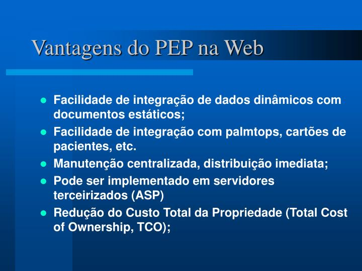 Vantagens do PEP na Web