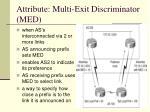 attribute multi exit discriminator med