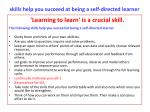 skills help you succeed at being a self directed learner