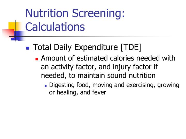 Nutrition Screening: Calculations