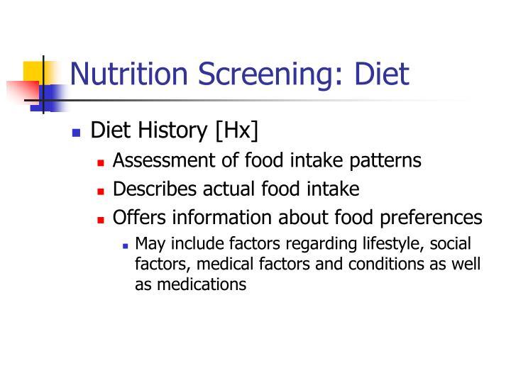 Nutrition Screening: Diet