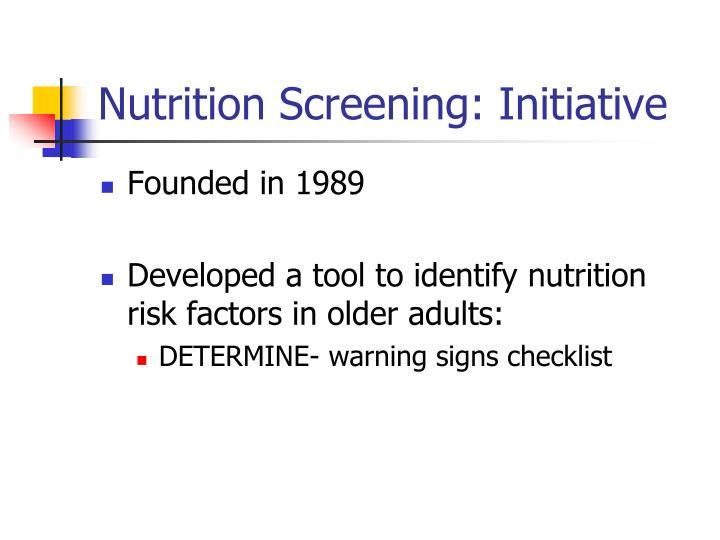 Nutrition Screening: Initiative